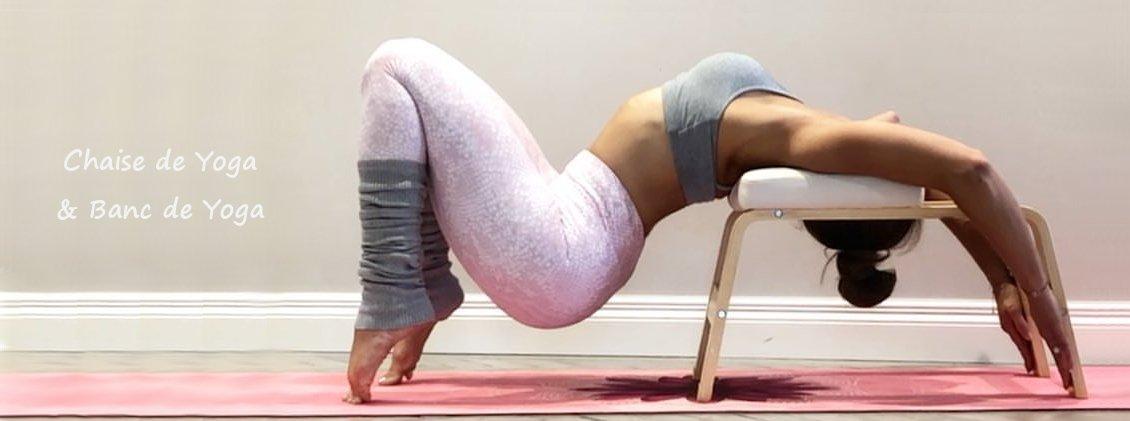 Chaise & Banc de Yoga